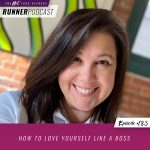 Ep #183: How to Love Yourself Like a Boss