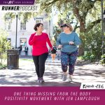Ep #186: One Thing Missing from the Body Positivity Movement with Jen Lamplough