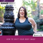 Ep #192: How to Shift Your Body Image