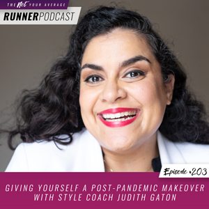 The Not Your Average Runner Podcast with Jill Angie | Giving Yourself a Post-Pandemic Makeover with Style Coach Judith Gaton