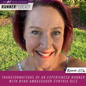 The Not Your Average Runner Podcast with Jill Angie | Transformations of an Experienced Runner with NYAR Ambassador Cynthia Dils