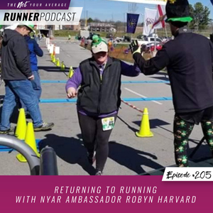 The Not Your Average Runner Podcast with Jill Angie | Returning to Running with NYAR Ambassador Robyn Harvard