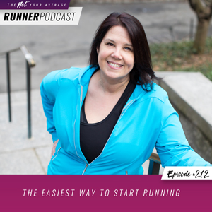 The Not Your Average Runner Podcast with Jill Angie | The Easiest Way to Start Running